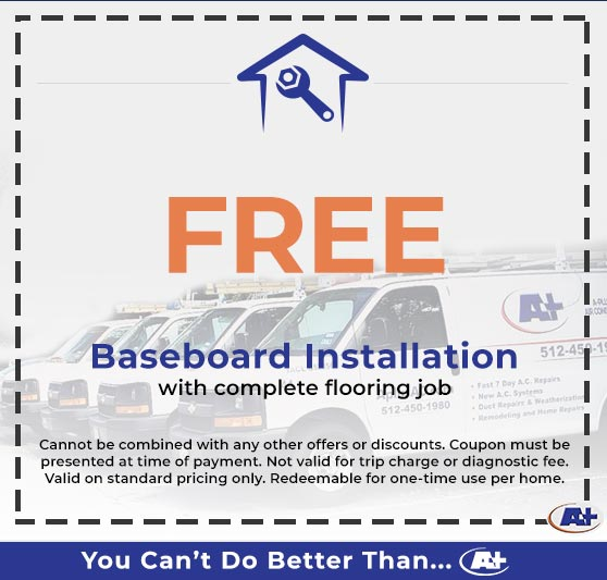 A-Plus Air Conditioning & Home Solutions - Free Baseboard Installation