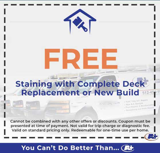 A-Plus Air Conditioning & Home Solutions - Free Staining With Complete Deck Replacement or New Build